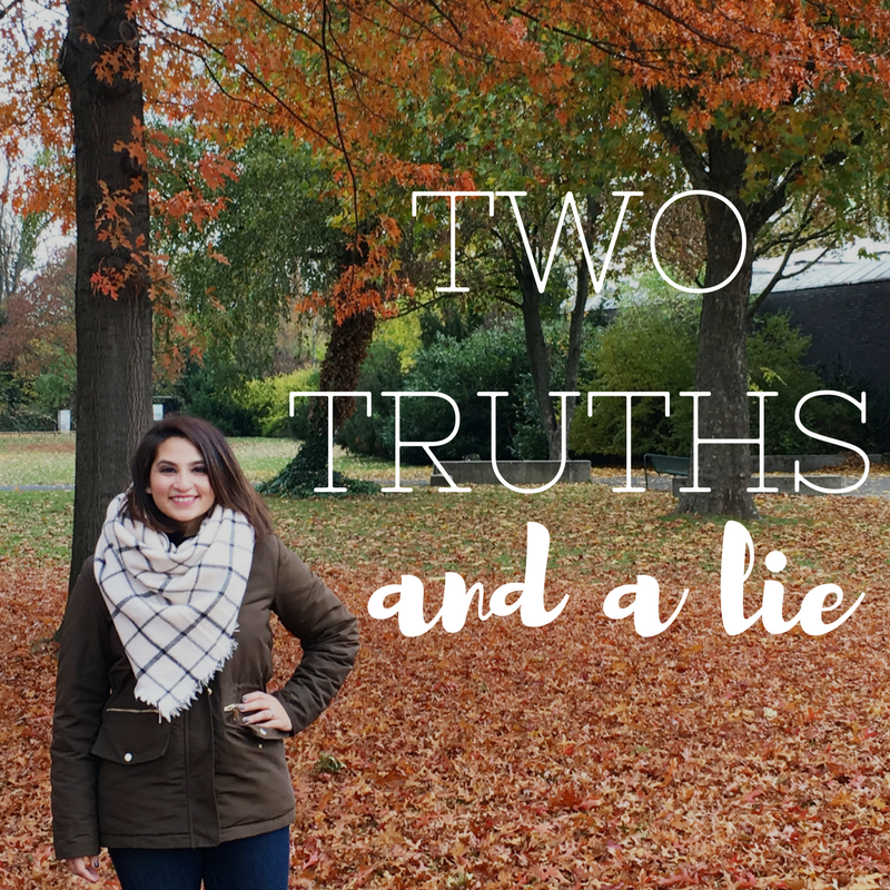 Two Truths & A Lie | That Girl Myra