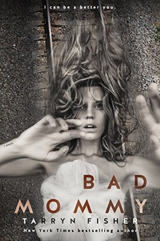 Recent Reads - Bad Mommy