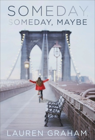 Recent Reads - Someday, Someday, Maybe